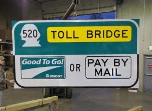 520 Bridge Toll sign